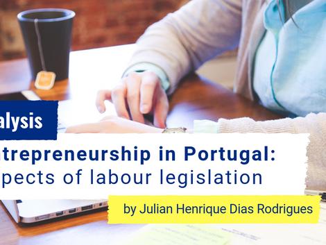 Entrepreneurship in Portugal: aspects of labour legislation