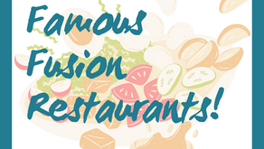 April 6, 2021: Tuesday Tales - Famous Fusion Restaurants!