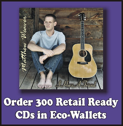 300 Retail Ready CDs in Full Color Eco-Wallets