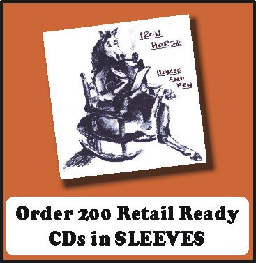 200 Retail Ready CDs in full color SLEEVES