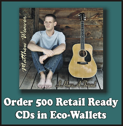 500 Retail Ready CDs in Full Color Eco-Wallets