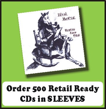 500 Retail Ready CDs in full color SLEEVES