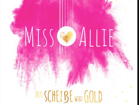 """Miss Allies neues Album """"Aus Scheiße wird Gold"""""""