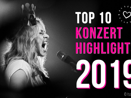 Top 10 Konzert-Highlights 2019