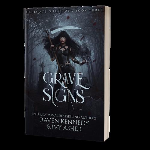 Grave Signs Signed Paperback
