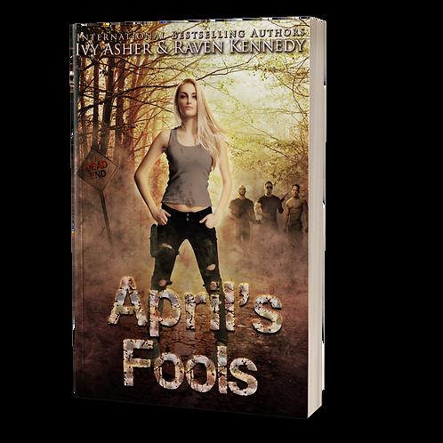 Signed April's Fools Paperback