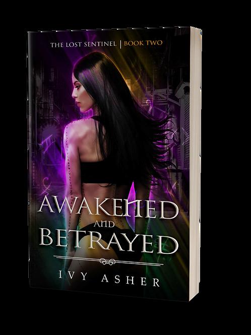 Awakened and Betrayed Signed Paperback