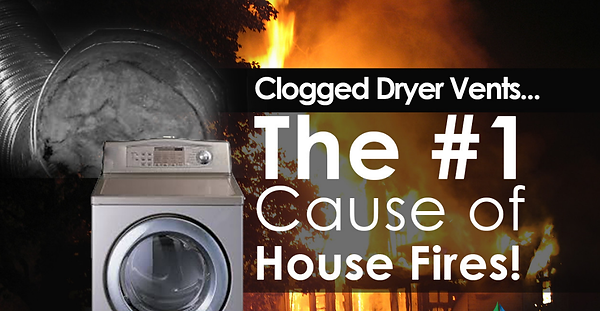 Clogged Dyer Vents #1 Cause of House Fir