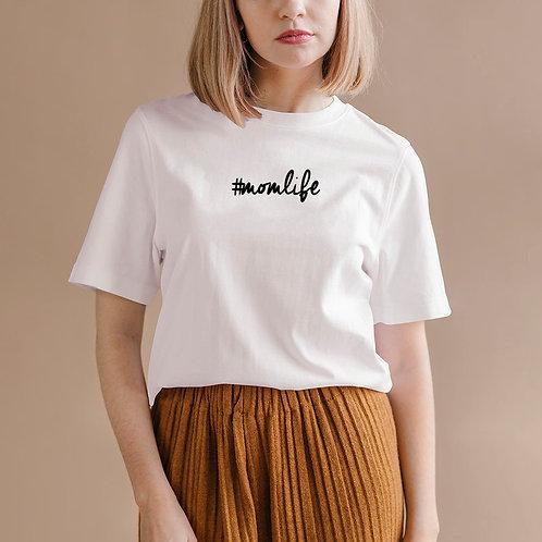 #Momlife T-shirt [Cursive Font]