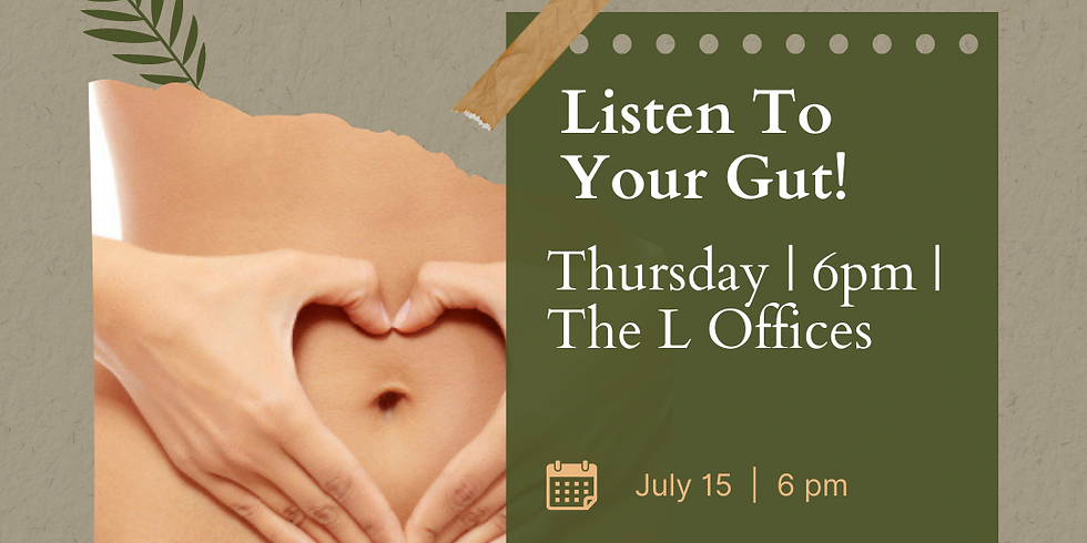 Gut Health Talk!