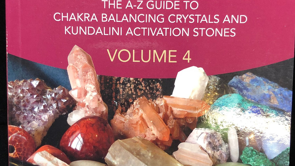 Crystal Prescriptions: Volume 4