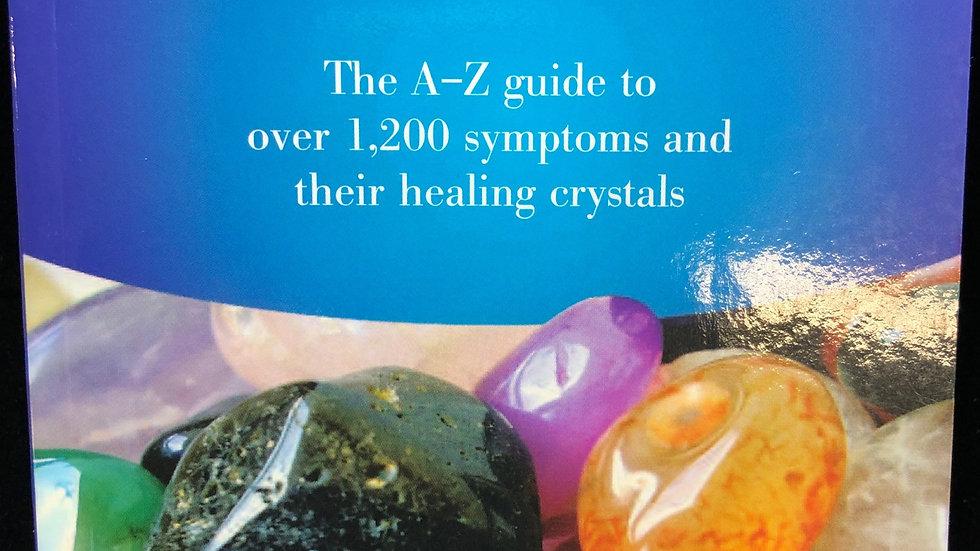 Crystal Prescriptions: Volume 1
