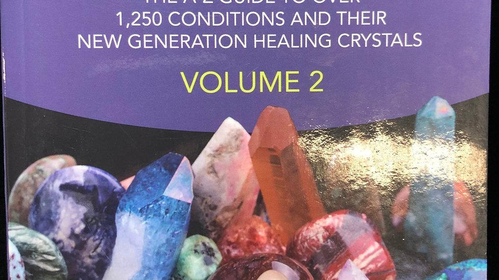 Crystal Prescriptions: Volume 2
