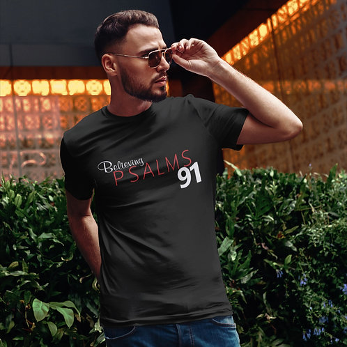 Believing Psalms 91 – Short-Sleeve Unisex T-Shirt