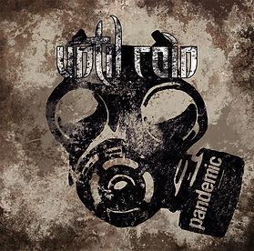 Pandemic Compact Disc by Until Rain
