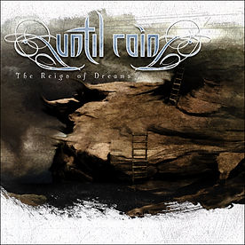 The Reign of Dreams Compact Disc by Until Rain