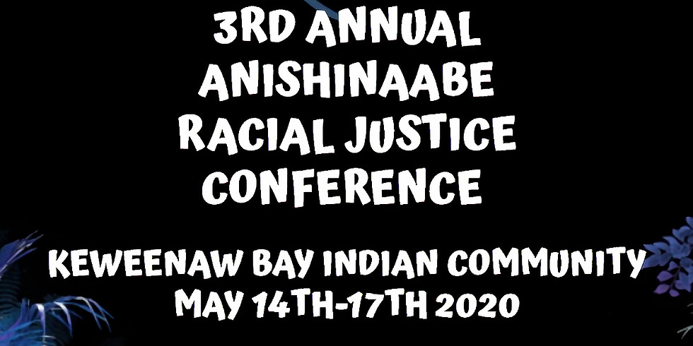 3rd Annual Anishinaabe Racial Justice Conference