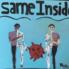 """""""Same Inside for All"""""""