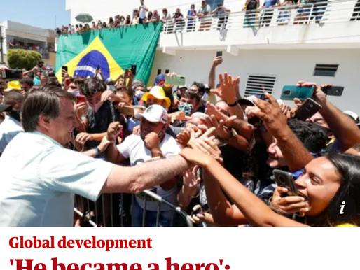Bolsonaro: Brazil's Hero?