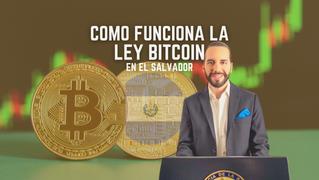 ¿Cómo Funciona la Ley Bitcoin de El Salvador?