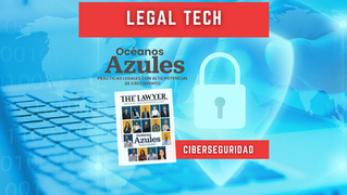 La Ciberseguridad, el nuevo reto del sector legal