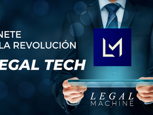 Benefíciate de la Automatización de Contratos y la Disrupción Legal