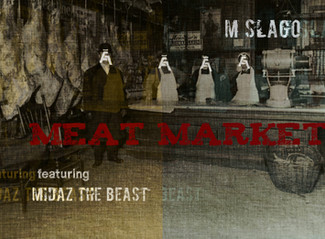 M Slago - Meat Market single