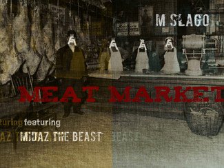 M Slago - Meat Market single