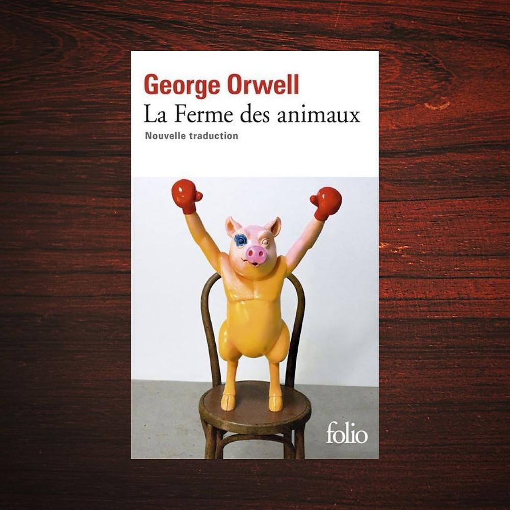 Couverture : la ferme des animaux - George Orwell
