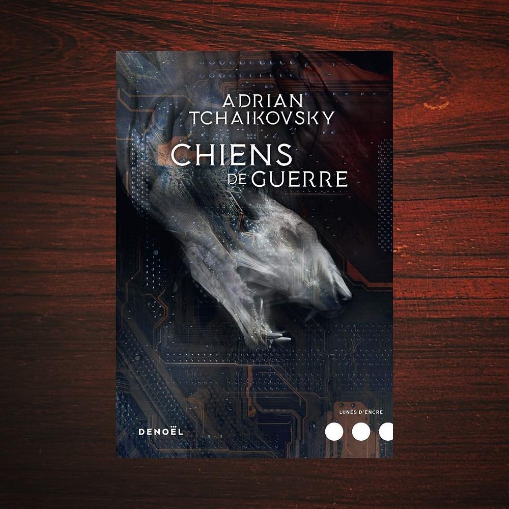 Couverture : Chien de guerre - Adrian Tchaikovsky