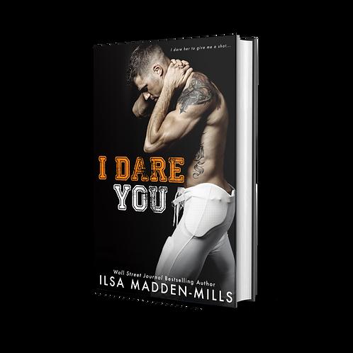 I Dare You - Signed Paperback