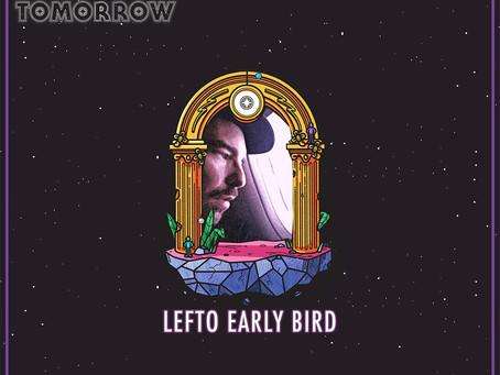 Mixed Feelings | Lefto Early Bird