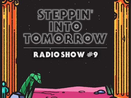 Radio Show #9: July 22nd 2021
