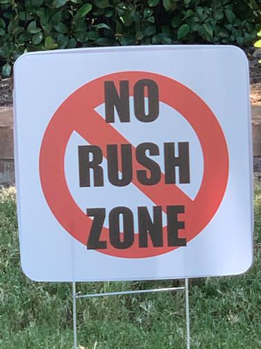 NO RUSH ZONE