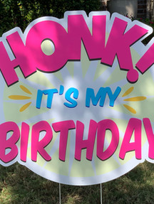 HONK ITS MY BDAY PINK BLUE