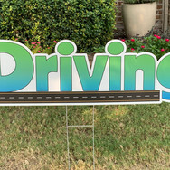 LARGE DRIVING SIGN
