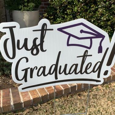 Just Graduated