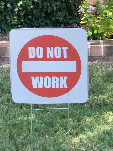 DO NOT WORK SIGN