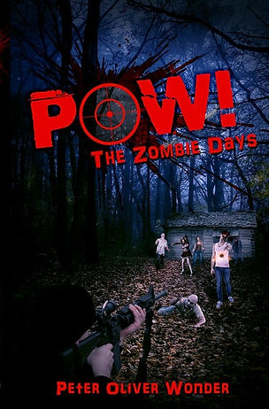 Peter Oliver Wonder POW! The Zombie Days