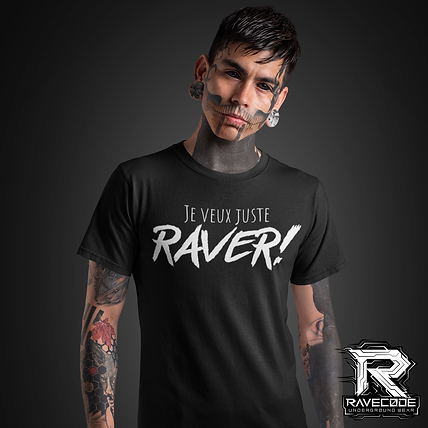 """T-shirt """"Je veux juste Raver!"""" (Collection """"Monster"""")"""