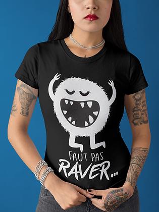 """T-shirt Ravecode - Faut pas raver! (Collection """"Monster"""")"""