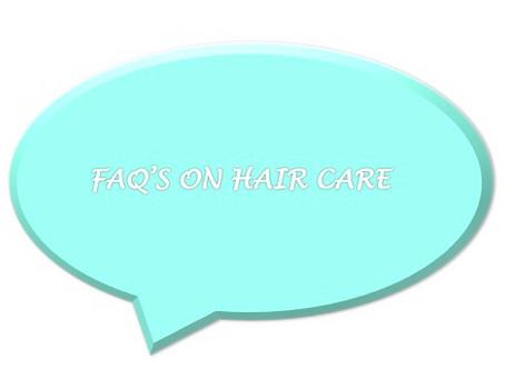 FAQ's on Hair Care
