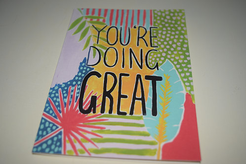 You're Doing GREAT greetings card