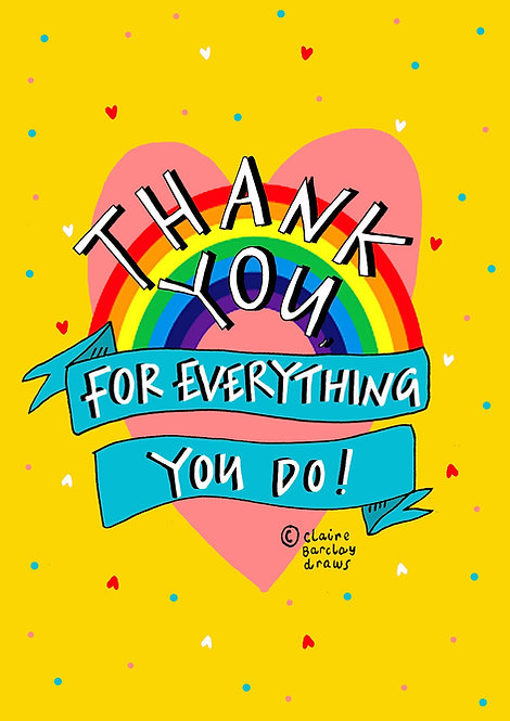 Thank You for Everything You Do Greetings Card