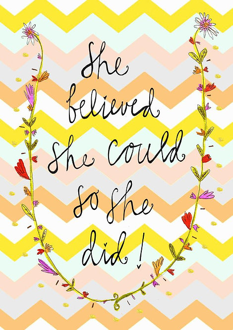 She Believed She Could...Greetings Card