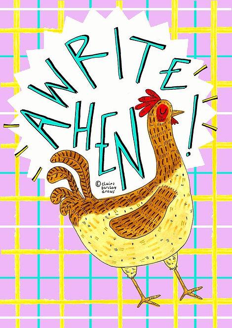 Awrite Hen? Greetings Card