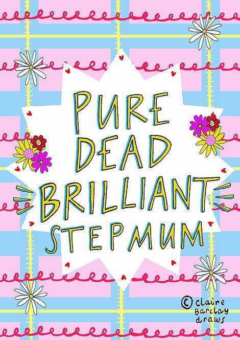 Pure Dead Brilliant StepMum