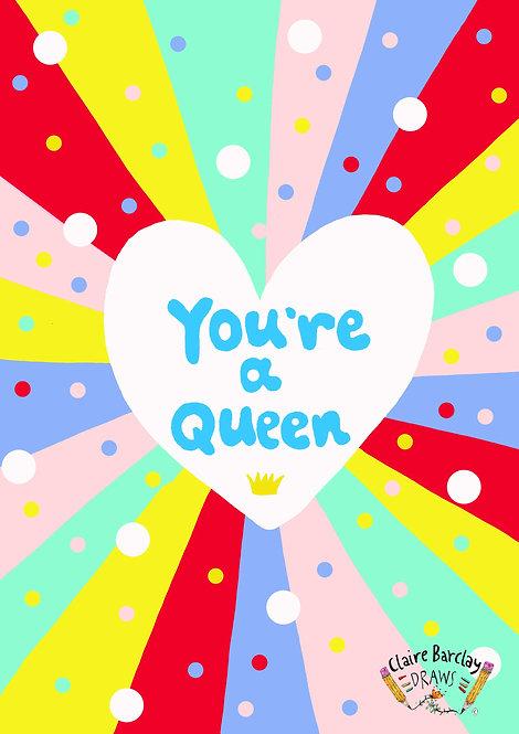 You're A Queen