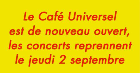 Le Café Universel est de nouveau ouvert
