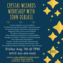 Crystal Wizards Workshop with John DiBla